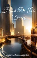 Hijas de los Dioses by PatriciaReinaAguilar