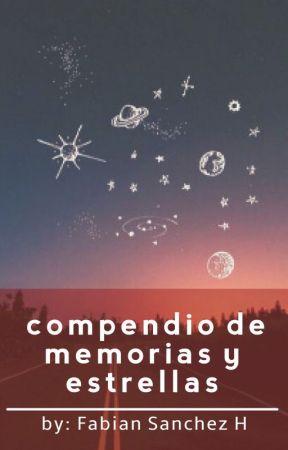 Compendio de memorias y estrellas. by fabian_books