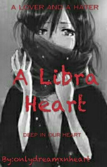 A LIBRA HEART