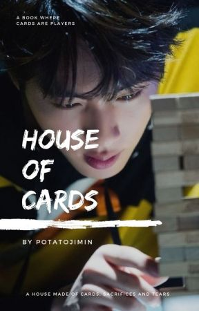 HOUSE OF CARDS (BTS) [COMPLETED] - Chapter 22 - Dry Tears - Wattpad