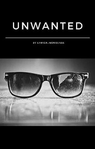 Unwanted {Title Pending} by LyricalNonsense