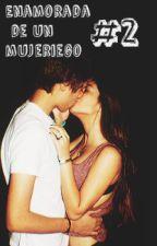 Enamorada de un mujeriego #2 by Luunita