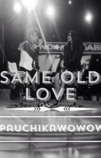 Same Old Love