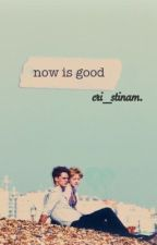 Now is good. by cri_stinam