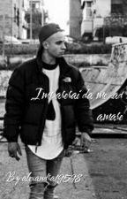 Imparerai da me..ad amare//Mostro by alexandra19598