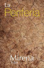 La Periferia © by mirenatyler