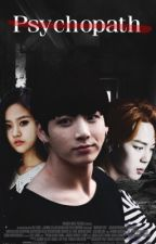 Psychopath | BTS J.JK by Kookie_xo