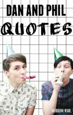 Dan And Phil - Quotes  by _underground-wizard_