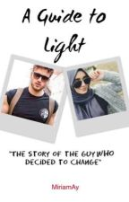 A Guide to Light by MiriamAy