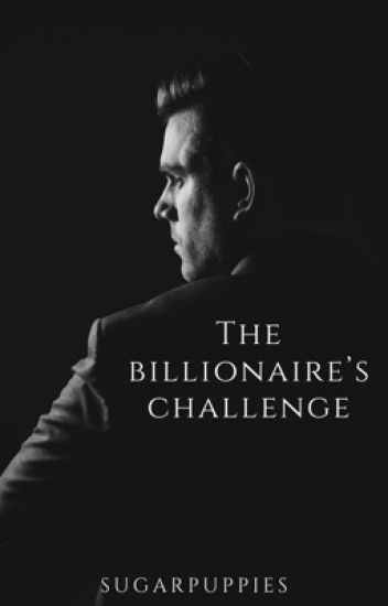The Billionare's Challenge