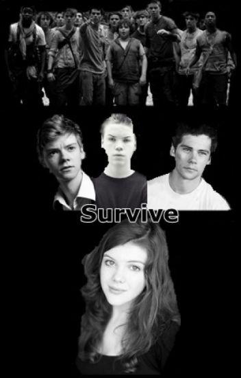 Survive [Newt, Gally, Thomas y tú]