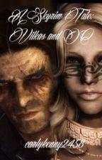 A Skyrim Tale: Vilkas and OC by carlykenny2458
