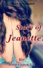 Story of Jeannette by amberpie12