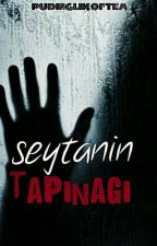 ŞEYTANIN TAPINAĞI(Şeytan Serisi-1-) by pudinglikoftem