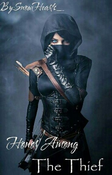 Honor Among The Thief. [MODIFICATION]