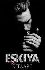EŞKIYA by Sitaare