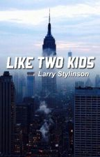 Like Two Kids » L.S. by vodkhaz