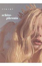 schizophrenia // tâm thần phân liệt by vincntseventeen