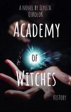 Academy Of Witches 1. Академия Ведьм 1. Стихийницы. by Oskolok15