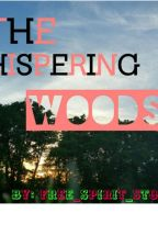 The Whispering Woods by free_spirit_stories