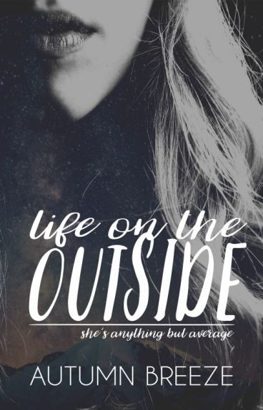 Life On The Outside {LESBIAN STORY}