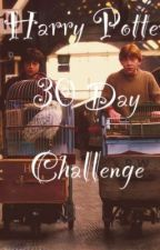Harry Potter 30 Day Challenge by GirlWithTheWand