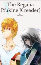 The Regalia (Yukine X reader) by abbeychoo
