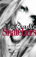 The Cradle Snatchers by live_laugh_love96