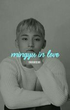 [C] ❝ mingyu in love ❞ by naegaseha