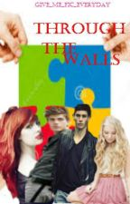 Through the Walls by Give_Me_Fic_Everyday