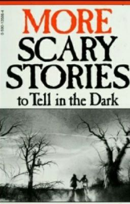 More Scary Stories To Tell In The Dark - THE BAD NEWS - Wattpad