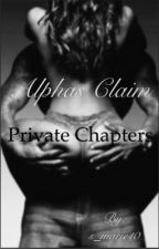 Alphas Claim Private Chapters by s_marie10