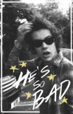He's So Bad | lirry stayne (boyxboy) by denouement13