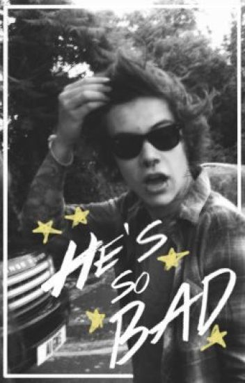 He's So Bad | lirry stayne (boyxboy)