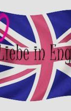 Liebe in England [Abgeschlossen] by Annnnniiiii