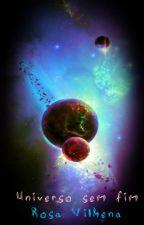 Universo sem fim by rosavilhena