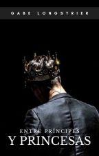 Entre príncipes y princesas by gabelongstrier