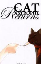 CATastrophe Returns (Kuroshitsuij Fanfic) by NekoGirl08