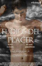 El Dios Del Placer by DomiCrissColfer