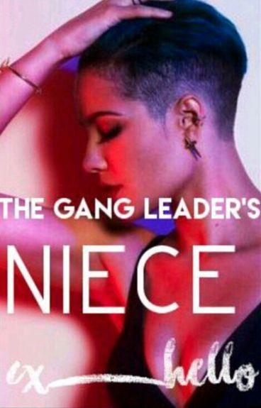 A Gang Leader's Niece