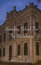 Boarding School For the Misbehaved (Spanking Story) by donut_stop_dreamin