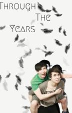 Through The Years; a phan fiction by sleepingphan
