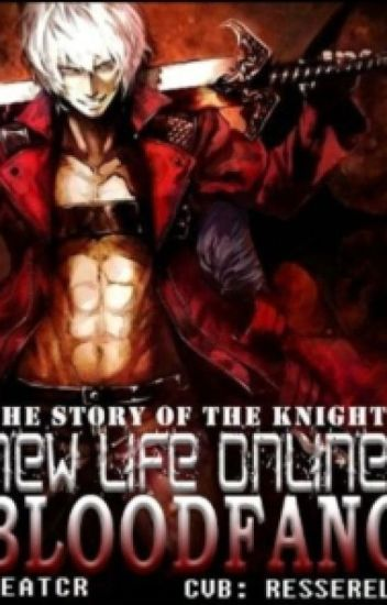 New Life Online: Blood Fang (COMPLETED)