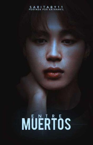 Entre Muertos | YoonMin |