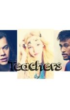 Teachers! by miadorcic123