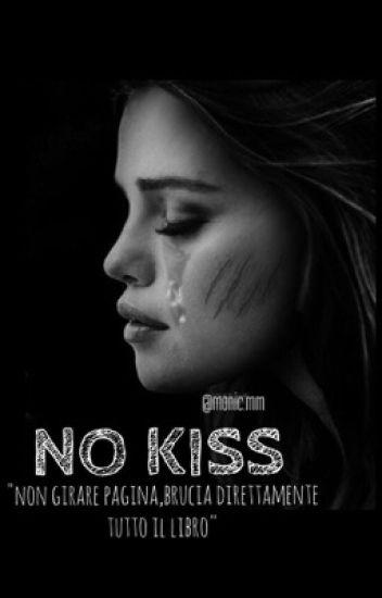 No Kiss. #Wattys2016