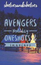 Avengers Winter/Holiday Oneshots & Imagines *ON HOLD* by shelvesandwhelves