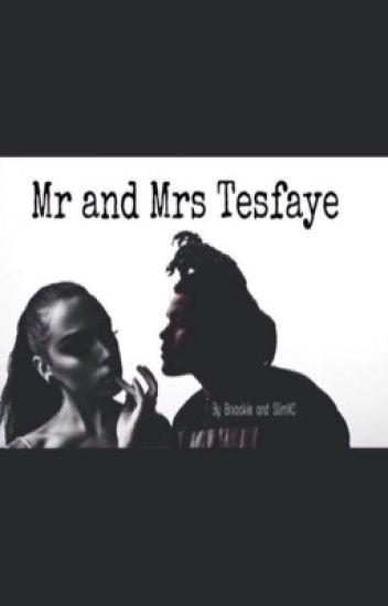Mr. and Mrs. Tesfaye
