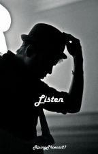 Listen (Patrick Stump / Fall Out Boy Fanfic) by RisingPhoenix27