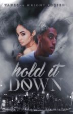 Hold It Down by qveenV_